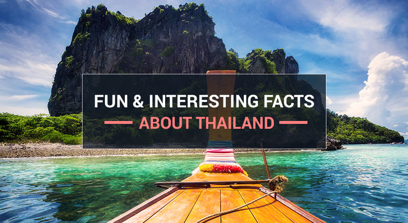 Fun & Interesting facts about Thailand