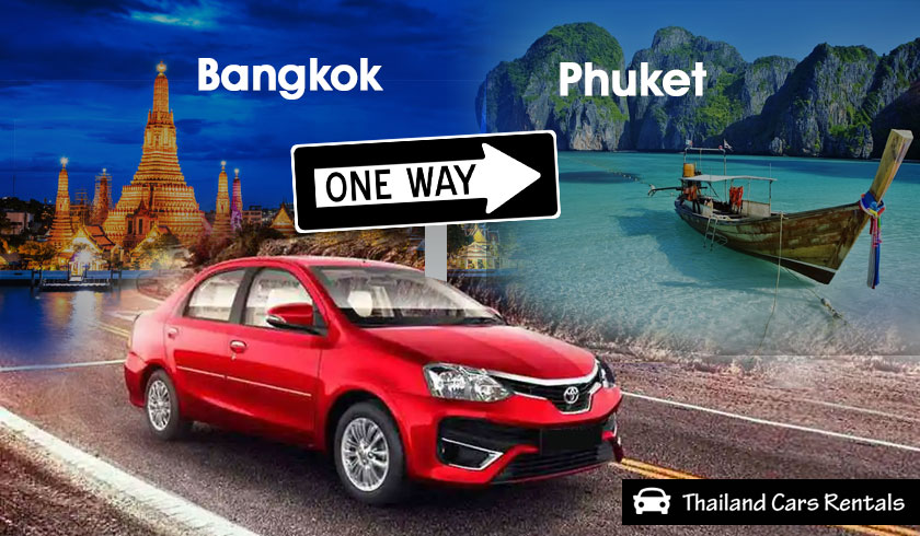 One-Way Car Rental from Bangkok to Phuket